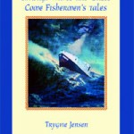 Through Waves and Gales Come Fishermen's Tales